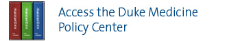 Duke_Medicine_Policy_Center